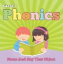 Grade 3 Phonics: Name And Say That Object : Sight Word Books - Reading Aloud for 3rd Grade - eBook
