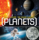 Let's Explore the Solar System (Planets) : Planets Book for Kids - eBook