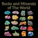 Rocks and Minerals of The World : Geology for Kids - Minerology and Sedimentology - eBook