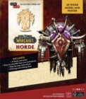 IncrediBuilds: World of Warcraft: Horde 3D Wood Model and Poster - Book