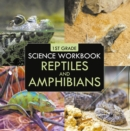 1st Grade Science Workbook: Reptiles and Amphibians - eBook