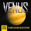 Venus: Planets in Our Solar System | Children's Astronomy Edition - eBook
