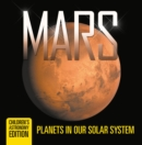 Mars: Planets in Our Solar System | Children's Astronomy Edition - eBook