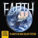 Earth: Planets in Our Solar System | Children's Astronomy Edition - eBook