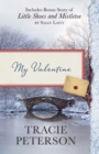 My Valentine : Also Includes Bonus Story of Little Shoes and Mistletoe by Sally Laity - eBook