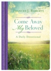 Come Away My Beloved Daily Devotional - eBook