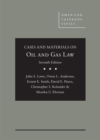 Cases and Materials on Oil and Gas Law - Book