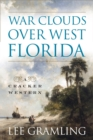 War Clouds Over West Florida - eBook