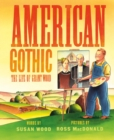 American Gothic : The Life of Grant Wood - eBook