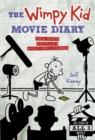 The Wimpy Kid Movie Diary (Dog Days revised and expanded edition) - eBook