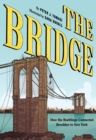 The Bridge : How the Roeblings Connected Brooklyn to New York - eBook