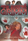 The Council of Mirrors (The Sisters Grimm #9) : 10th Anniversary Edition - eBook