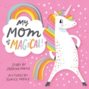 My Mom Is Magical - eBook