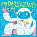 My Dad Is Amazing - eBook