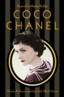Coco Chanel : Pearls, Perfume, and the Little Black Dress - eBook