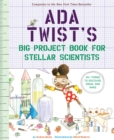 Ada Twist's Big Project Book for Stellar Scientists - eBook