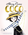 Along Came Coco : A Story About Coco Chanel - eBook