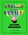 Stoned Beyond Belief - eBook