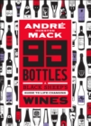 99 Bottles : A Black Sheep's Guide to Life-Changing Wines - eBook