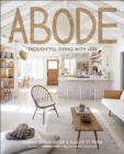 Abode : Thoughtful Living with Less - eBook