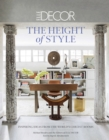 Elle Decor: The Height of Style : Inspiring Ideas from the World's Chicest Rooms - eBook