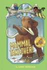 Mammal Takeover! (Earth Before Us #3) : Journey through the Cenozoic Era - eBook