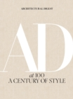 Architectural Digest at 100 : A Century of Style - eBook