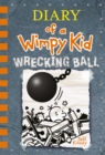 Wrecking Ball (Diary of a Wimpy Kid Book 14) - eBook