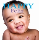 Feliz : Happy - eBook