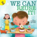 We Can Reuse It! - eBook