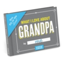 Knock Knock What I Love about Grandpa Fill in the Love Journal - Book