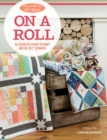 "Moda All-Stars - On a Roll : 14 Quilts That Start with 2 1/2"" Strips - eBook"