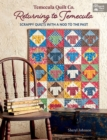 Temecula Quilt Co. Returning to Temecula : Scrappy Quilts with a Nod to the Past - eBook