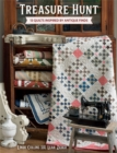 Treasure Hunt : 13 Quilts Inspired by Antique Finds - eBook
