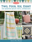 Moda All-Stars - Two, Four, Six, Eight : Fat-Quarter Quilts You'll Appreciate - eBook
