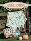 Sweater Weather : Eight Cozy Chill-in-the-Air Quilts - eBook