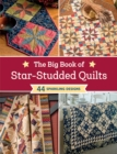 The Big Book of Star-Studded Quilts : 44 Sparkling Designs - eBook