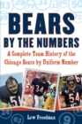 Bears by the Numbers : A Complete Team History of the Chicago Bears by Uniform Number - eBook