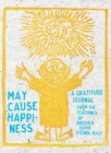 May Cause Happiness : A Gratitude Journal - Book