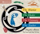 The Four-Fold Way CD Set : The Warrior, the Healer, the Visionary, the Teacher - Book