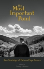The Most Important Point : Zen Teachings of Edward Espe Brown - Book