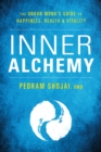 Inner Alchemy : The Urban Monk's Guide for Happiness, Health, and Vitality - Book