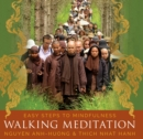 Walking Meditation : Easy Steps to Mindfulness - Book