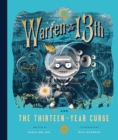 Warren the 13th and the Thirteen-Year Curse : A Novel - eBook