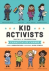 Kid Activists : True Tales of Childhood from Champions of Change - eBook