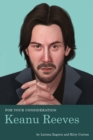 For Your Consideration: Keanu Reeves - Book