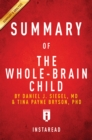 Summary of The Whole-Brain Child : by Daniel J. Siegel and Tina Payne Bryson | Includes Analysis - eBook