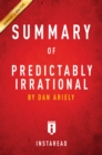 Guide to Dan Ariely's Predictably Irrational by Instaread - eBook