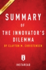 Summary of The Innovator's Dilemma : by Clayton M. Christensen | Includes Analysis - eBook