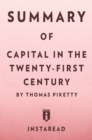 Summary of Capital in the Twenty-First Century : by Thomas Piketty | Includes Analysis - eBook